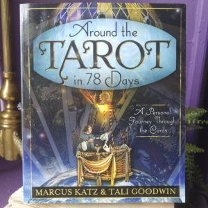Around the Tarot in 78 Days ~ A Personal Journey Through the Cards at DreamingGoddess.com