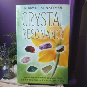 Crystal Resonance ~ Combining Gemstones, Essential Oils & Flower Essences for Enhanced Well-Being at DreamingGoddess.com