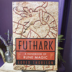 Futhark ~ A Handbook of Rune Magic