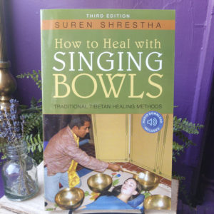 How to Heal with Singing Bowls ~ Traditional Tibetan Healing Methods