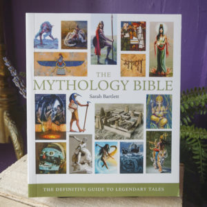 The Mythology Bible ~ The Definitive Guide to Legendary Tales