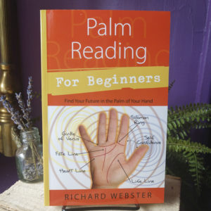 Palm Reading for Beginners ~ Find Your Future in the Palm of Your Hand