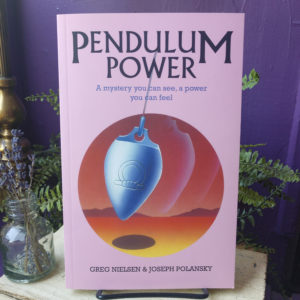 Pendulum Power ~ A Mystery You Can See, A Power You Can Feel