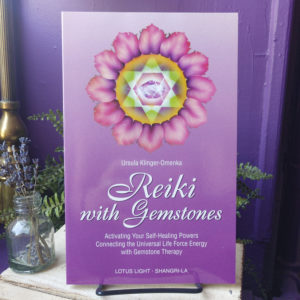 Reiki with Gemstones ~ Activating Your Self-Healing Powers Connecting the Universal Life Force Energy with Gemstone Therapy at DreamingGoddess.com