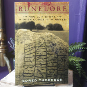 Runelore ~ The Magic, History, and Hidden Codes of the Runes