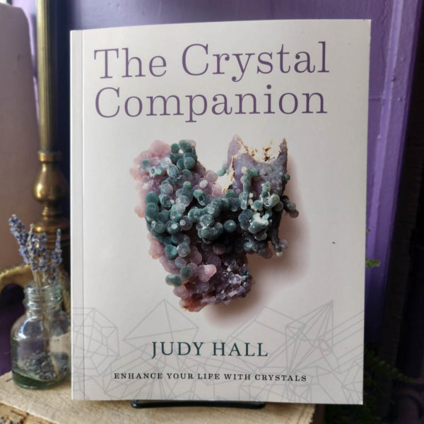 The Crystal Companion ~ Enhance Your Life with Crystals, by Judy Hall at DreamingGoddess.com