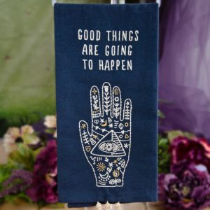 Good Things Are Going to Happen Dish Towel at DreamingGoddess.com